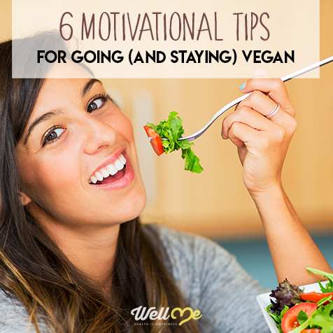 6 Motivational Tips For Going (And Staying) Vegan