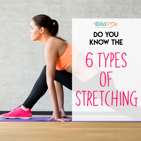 do you know the six types of stretching