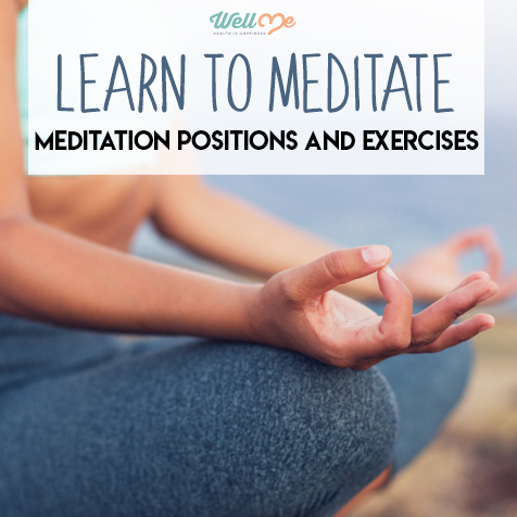 Learn to Meditate Meditation Positions and Exercises