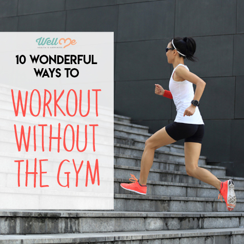 10 Wonderful Ways To Workout Without The Gym