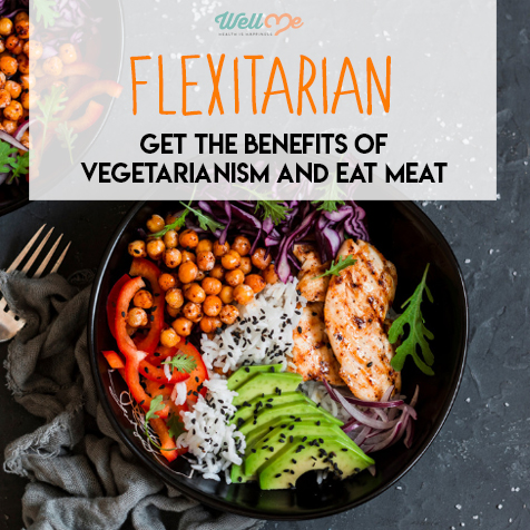 Flexitarian: Get the benefits of Vegetarianism and Eat Meat