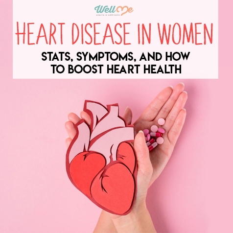 Heart Disease in Women: Stats, Symptoms, and How to Boost Heart Health
