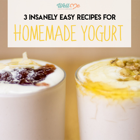 3 Insanely Easy Recipes for Homemade Yogurt