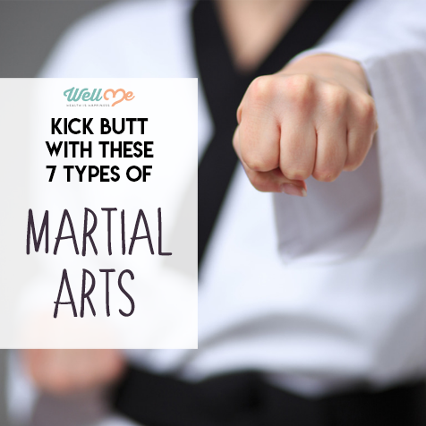 Kick Butt With These 7 Types of Martial Arts