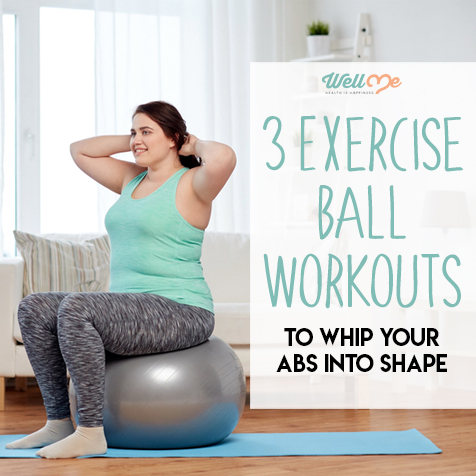 3 Exercise Ball Workouts to Whip Your Abs Into Shape