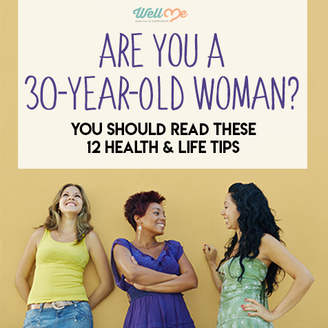 Are You a 30-Year-Old Woman? You should Read These 12 Health & Life  Tips
