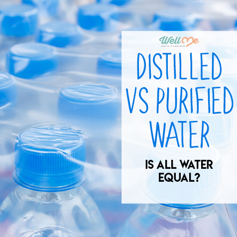 Distilled Vs Purified Water: Is All Water Created Equal?