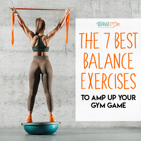 The 7 Best Balance Exercises to Amp Up Your Gym Game