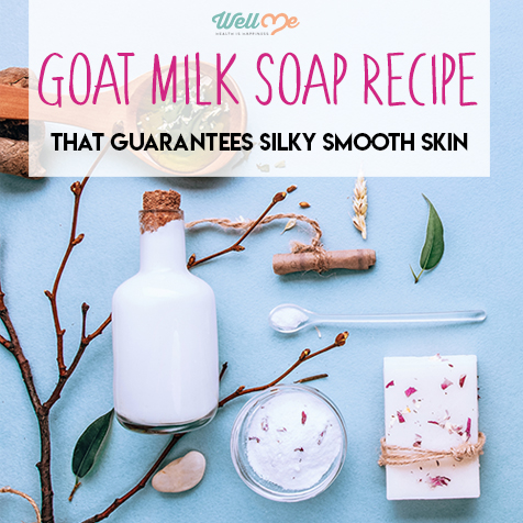 Goat Milk Soap Recipe That Guarantees Silk Smooth Skin