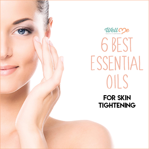 6 Best Essential Oils for Skin Tightening