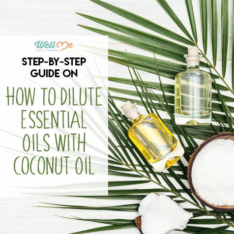 Step-by-Step Guide on How to Dilute Essential Oils With Coconut Oil