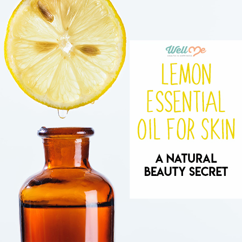 Lemon Essential Oil for Skin: A Natural Beauty Secret