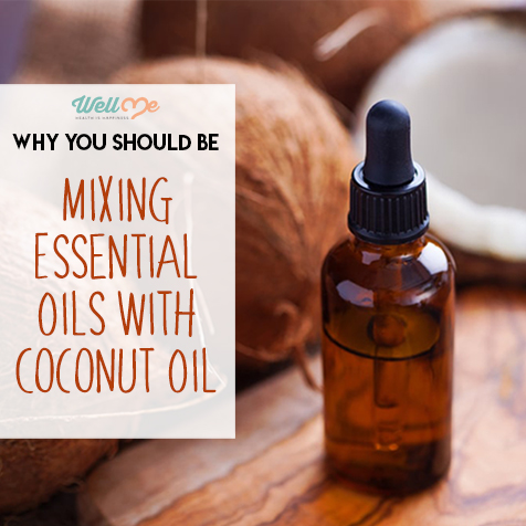 Why You Should be Mixing Essential Oils With Coconut Oil