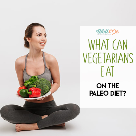 What Can Vegetarians Eat on the Paleo Diet?