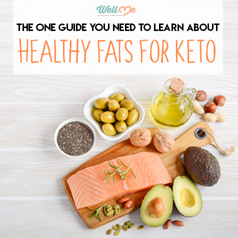 The One Guide You Need to Learn About Healthy Fats for Keto