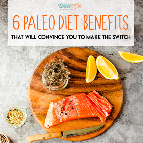 6 Paleo Diet Benefits That Will Convince You to Make the Switch